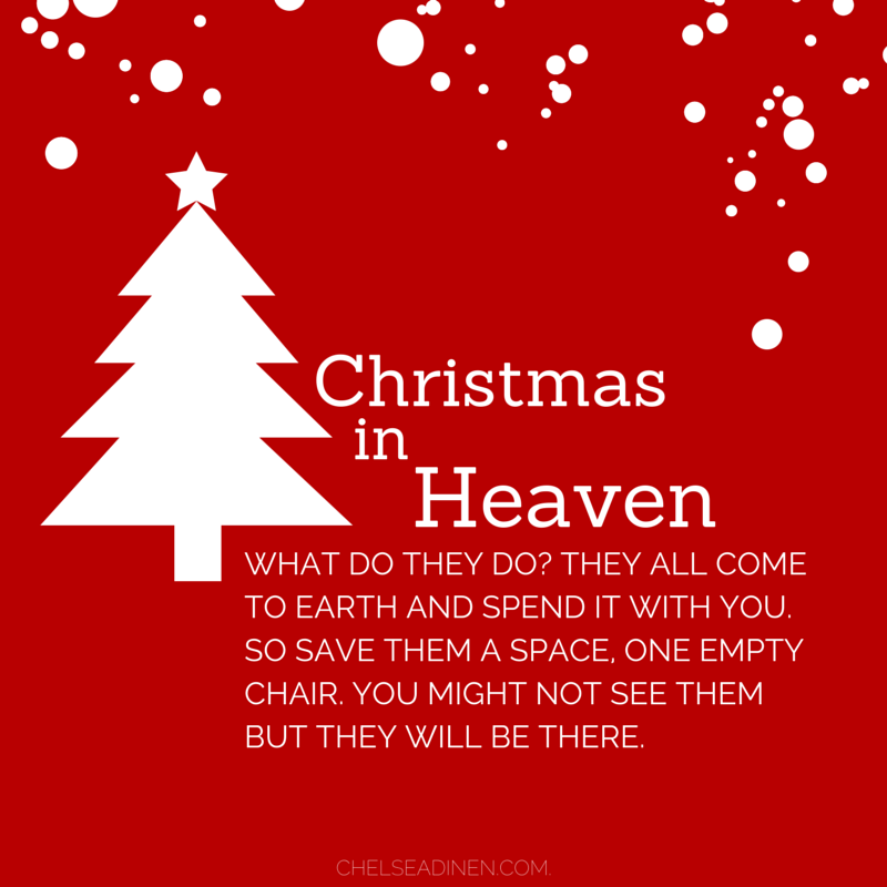 Christmas in Heaven - What Do They Do | Chelsea Dinen