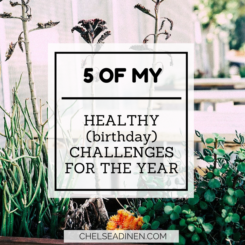 My 5 healthy challenges for the year
