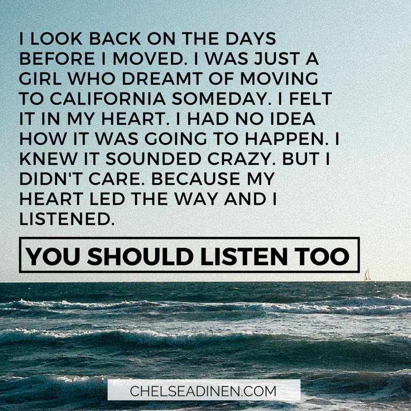 Listen to your heart's call | ChelseaDinen.com
