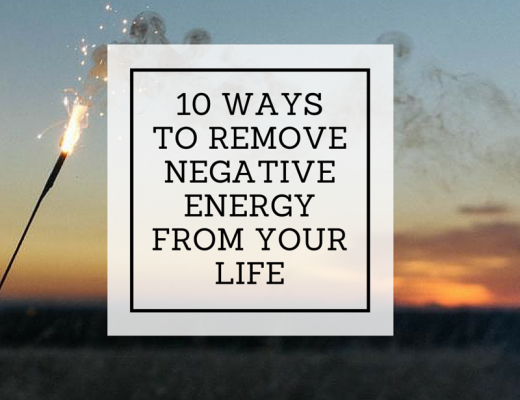 10 ways to remove negative energy from your life | ChelseaDinen.com