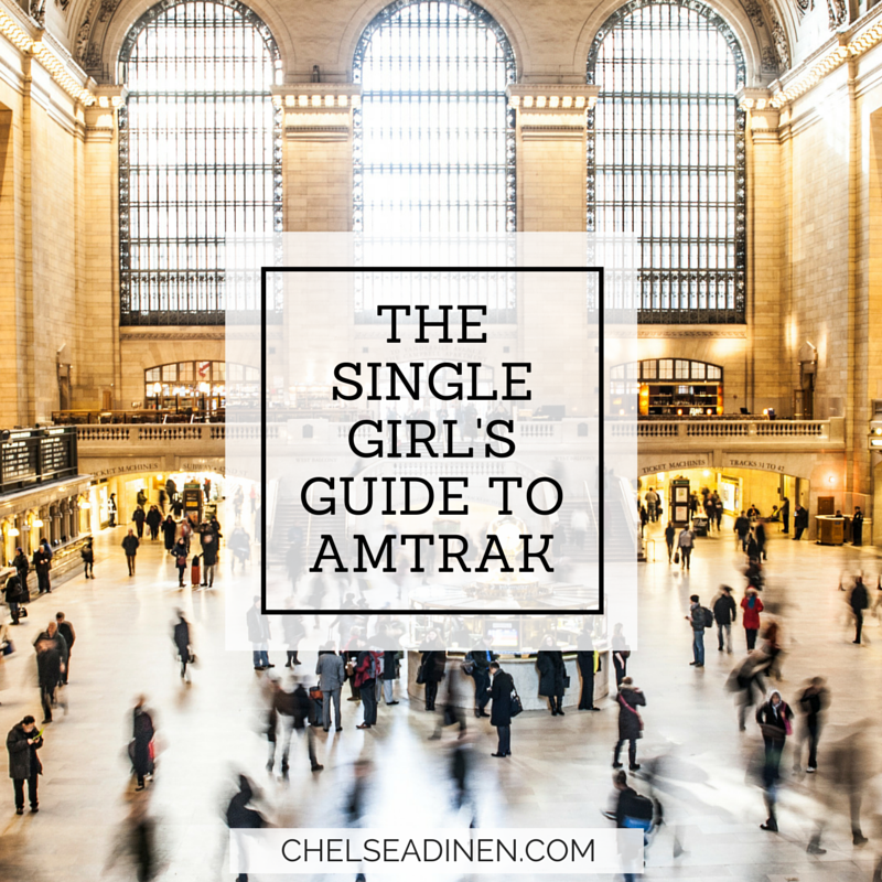 The Single Girl's Guide to Amtrak | ChelseaDinen.com