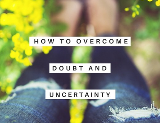 How to overcome doubt and uncertainty | ChelseaDinen.com