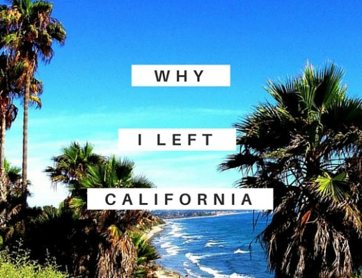 Why I left California | ChelseaDinen.com