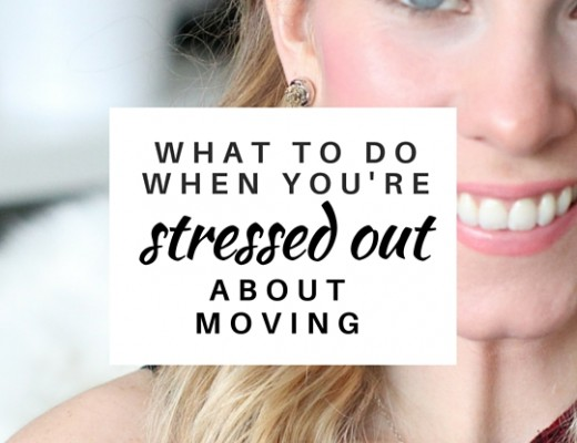 What to do when you're stressed out about moving | ChelseaDinen.com