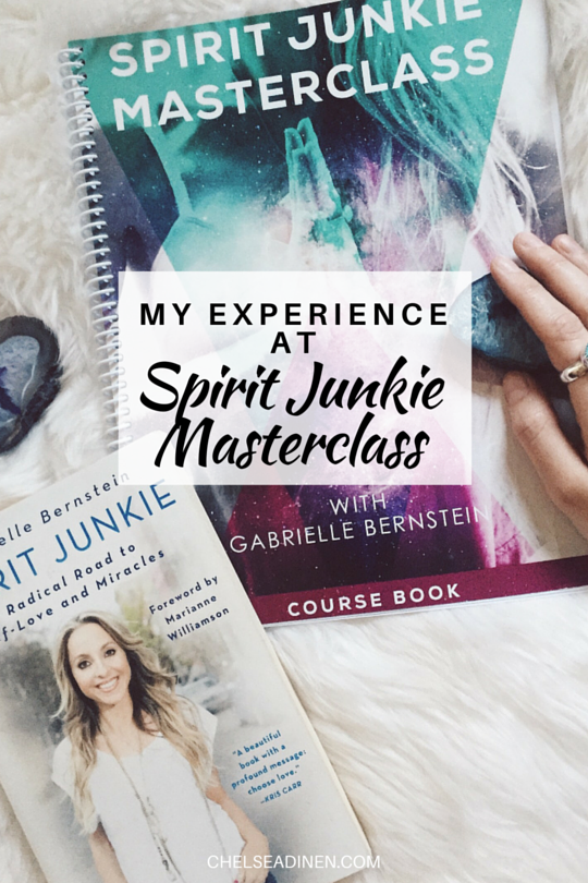 My Experience at Spirit Junkie Masterclass | ChelseaDinen.com