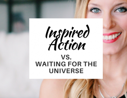 Inspired Action vs. Waiting for the Universe | ChelseaDinen.com