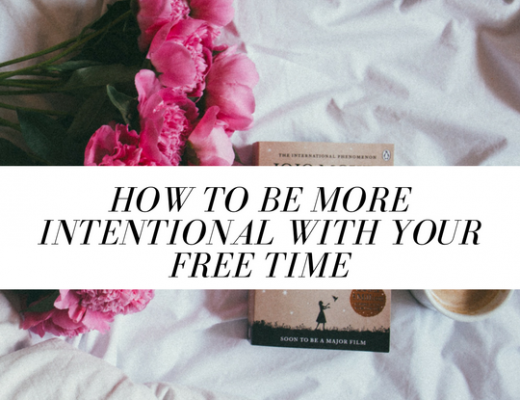 How to be more intentional with your free time | ChelseaDinen.com