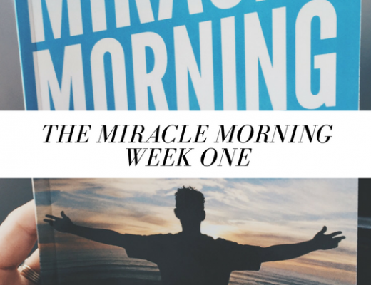 The Miracle Morning - Week One | ChelseaDinen.com