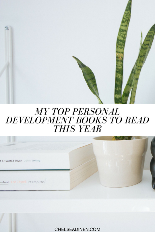 My Top Personal Development Books to Read This Year | ChelseaDinen.com