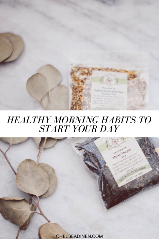 Healthy Morning Habits to Start Your Day | ChelseaDinen.com
