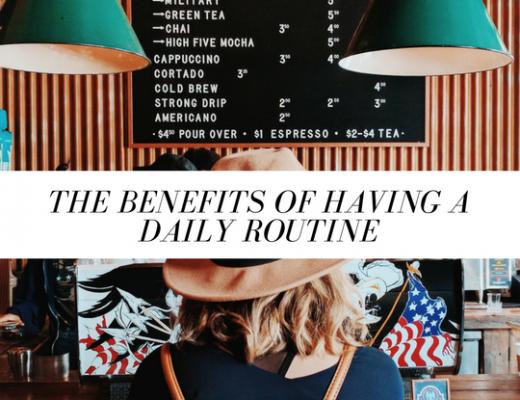 The Benefits of Having a Daily Routine | ChelseaDinen.com