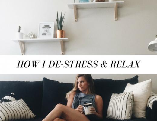 How I De-Stress and Relax | ChelseaDinen.com