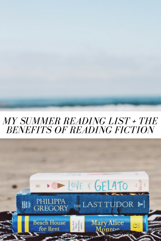 My Summer Reading List + The Benefits of Reading Fiction | ChelseaDinen.com