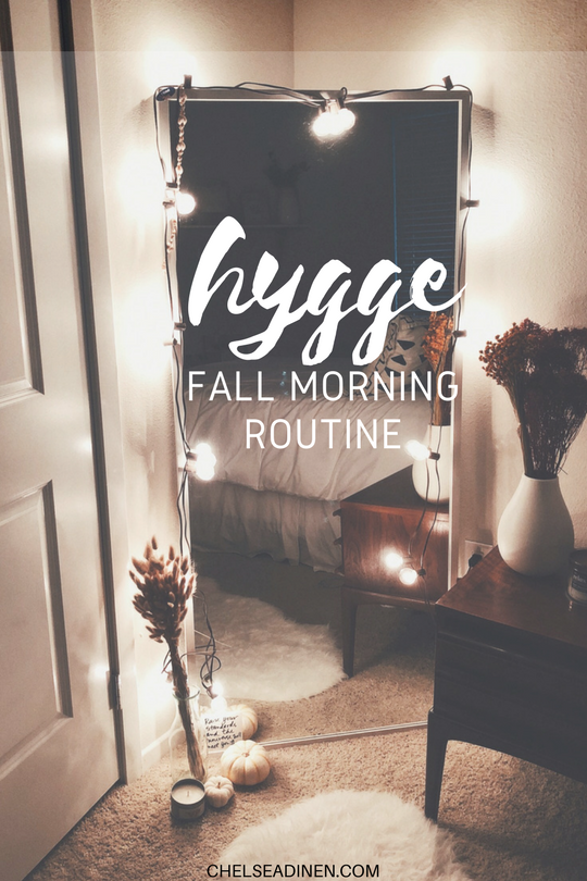 Adding Hygge to Your Fall Morning Routine | ChelseaDinen.com