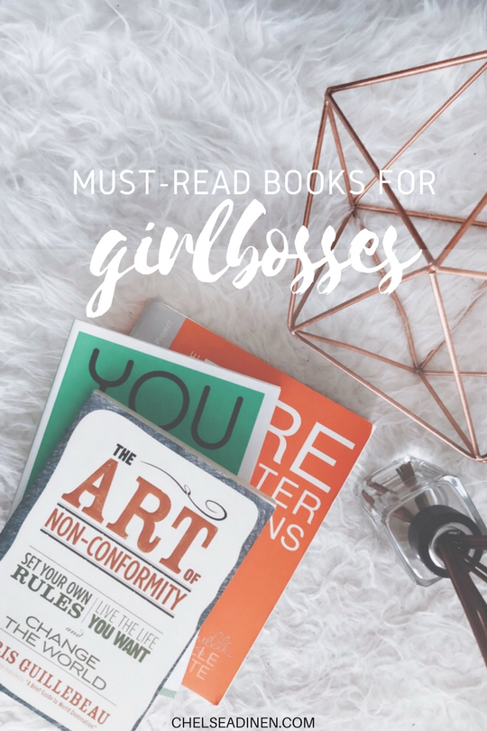 Must-Read Books for Girlbosses | ChelseaDinen.com